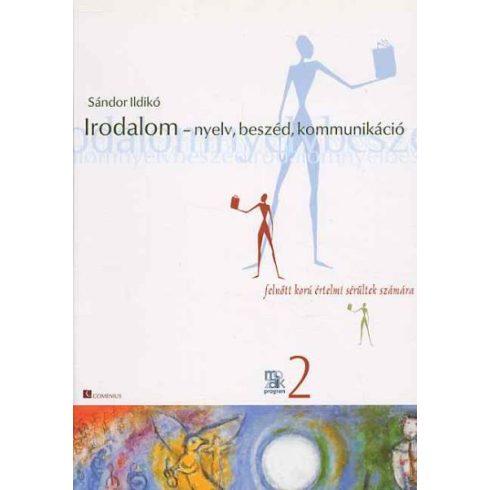 Irodalom - nyelv, beszéd, kommunikáció
