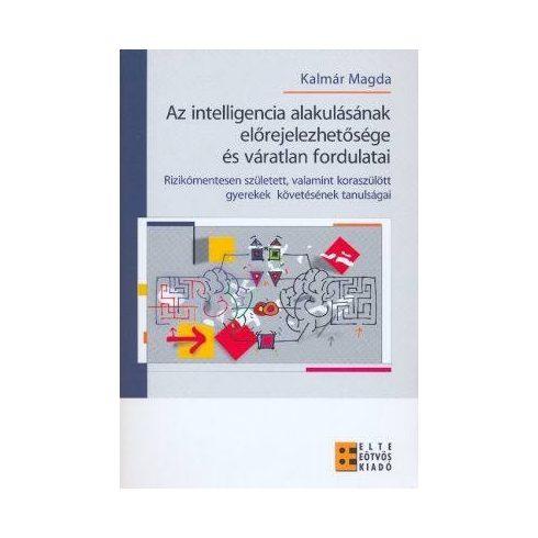 Az intelligencia alakulásának előrejelezhetősége és váratlan fordulatai