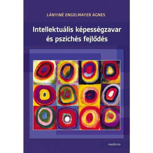 Intellektuális képességzavar és pszichés fejlődés