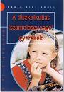 A diszkalkúliás (számolásgyenge) gyerekek