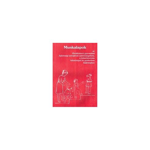 Munkalapok az Óvodáskorú gyermekek fejl. szintjének szűrővizsgálata kiadványhoz
