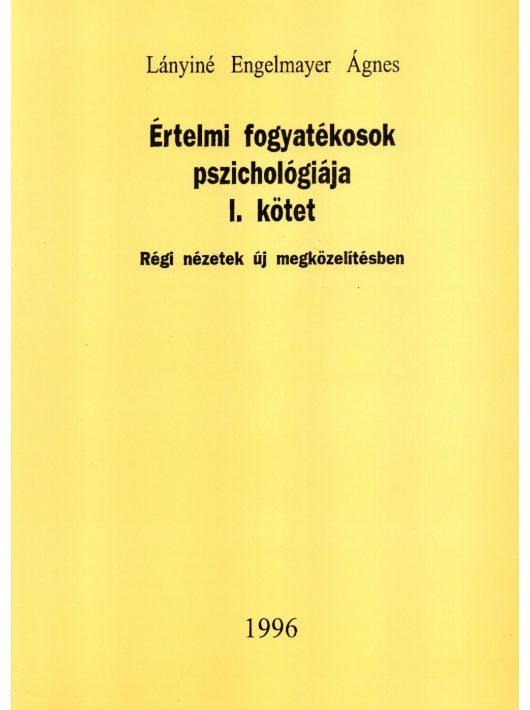 Értelmi fogyatékosok pszichológiája I.kötet