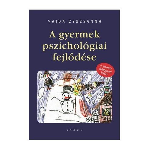 A gyermek pszichológiai fejlődése (4. átdolgozott kiadás)