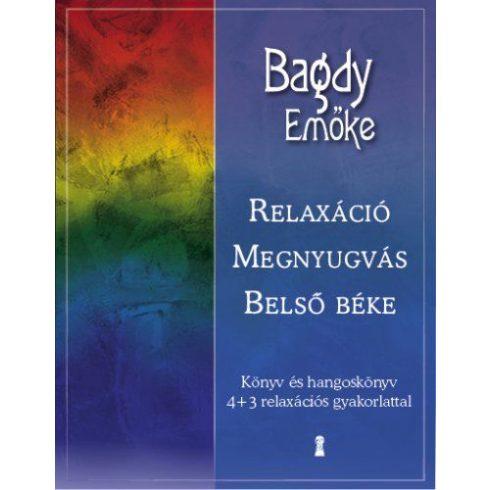 Relaxáció , megnyugvás , belső béke Könyv és hangoskönyv 4+3 relaxációs gyakorlattal
