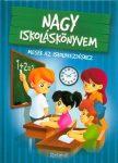 Nagy iskoláskönyvem - Mesék az iskolakezdéshez
