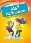 Nagy pozitívkönyvem - Mesék a pozitív látásmód fejlesztéséhez