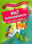 Nagy motiválókönyvem - mesék a gyerekek ösztönzéséhez