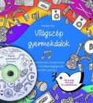 Világszép gyermekdalok + CD