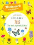 Játékos feladatok  Kert - Montessori: A világ felfedezése