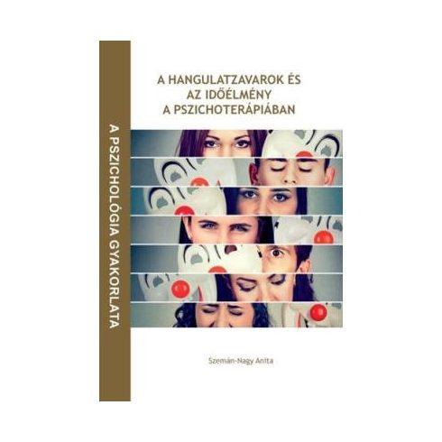 A hangulatzavarok és az időélmény a pszichoterápiában