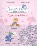 Lumpi Lumpi gyógyító meséi 4.  Egyszervolt hiszti