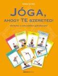 Jóga, ahogy Te szereted!     396 kivehető és sorba rendezhető gyakorlókártyával