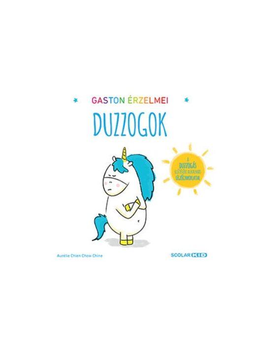 Gaston érzelmei  Duzzogok
