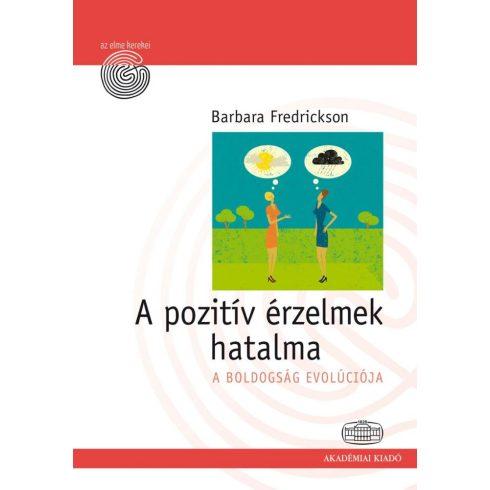 A pozitív érzelmek hatalma A boldogság evolúciója