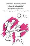 Gyerek labdajáték Sportjátékok megalapozása