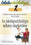 Iskolapszichológia 1. Az iskolapszichológia néhány alapkérdése