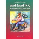 Matematika gyakorlókönyv nyolcadikosoknak