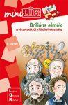 miniLük Briliáns elmék 4.osztály - A részecskéktől a Föld keletkezéséig