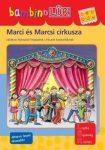 bambinoLÜK Marci és Marcsi cirkusza