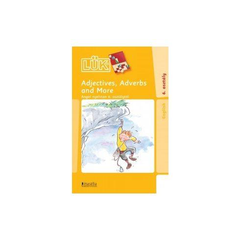 LÜK 24 Adjectives , Adverbs and More Angol nyelvtan 6. osztálytól