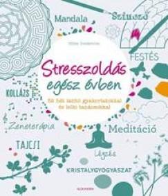 Stresszoldás egész évben - 52 hét lazító gyakorlatokkal és lelki tanácsokkal