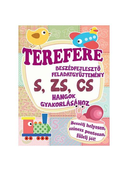 Terefere beszédfejlesztő feladatgyűjtemény a s, zs, cs  hangok gyakorlásához