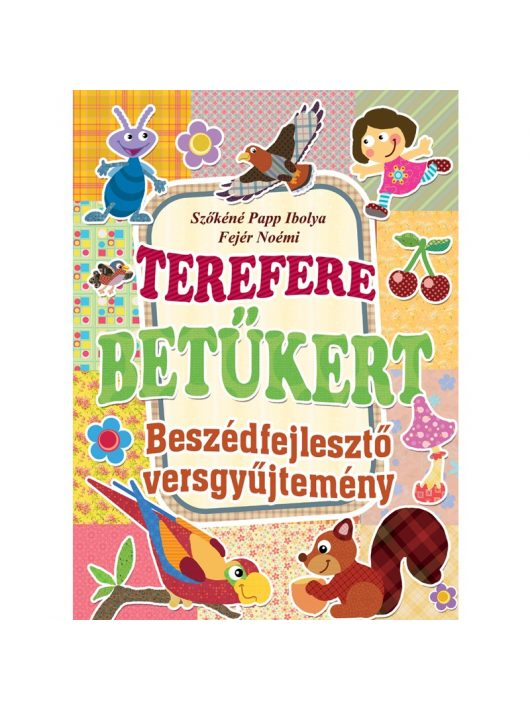 Terefere betűkert - Beszédfejlesztő versgyűjtemény