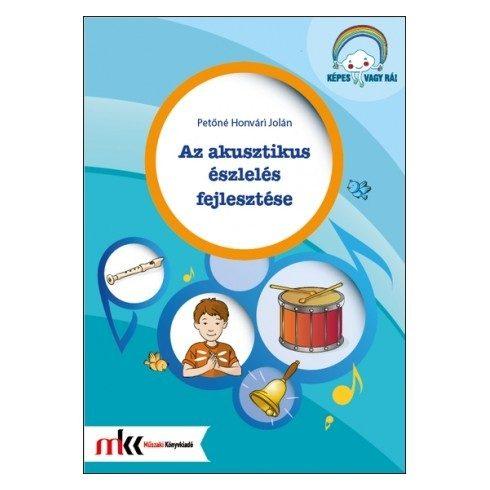 Az akusztikus észlelés fejlesztése