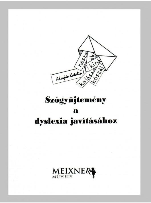 Szógyűjtemény a dyslexia javításáshoz