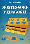 Montessori-pedagógia - Szöveggyűjtemény pedagógusoknak és pedagógusjelölteknek