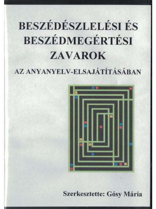 Beszédészlelési és beszédmegértési zavarok az anyanyelv elsajátításban CD