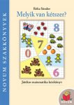 Melyik van kétszer?  -  Játékos matematika kézikönyv