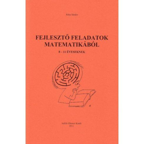 Fejlesztő feladatok matematikából 8-11 éveseknek