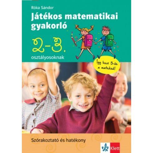 Játékos matematikai gyakorló 2 -  3. osztályosoknak