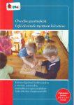 Óvodás gyermekek fejlődésének nyomon követése életkorokra bontva 3-4 , 4-5 , 5-7 évesek