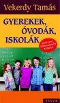 Gyerekek , óvodák , iskolák átdolgozott kiadás
