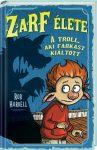 Zarf élete 2. - A troll, aki farkast kiáltott